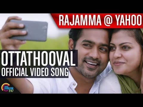 Rajamma @ Yahoo || Ottathooval Song Video Ft Asif Ali, Anusree | Official