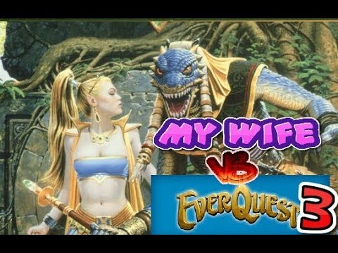 Preparing My Wife for Pantheon with EverQuest part 3