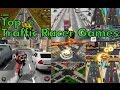 Top 10 Best Traffic Racer Games for Android