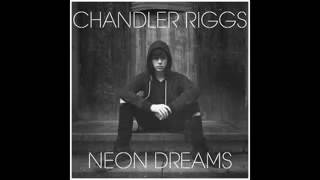 Chandler Riggs - Neon Dreams