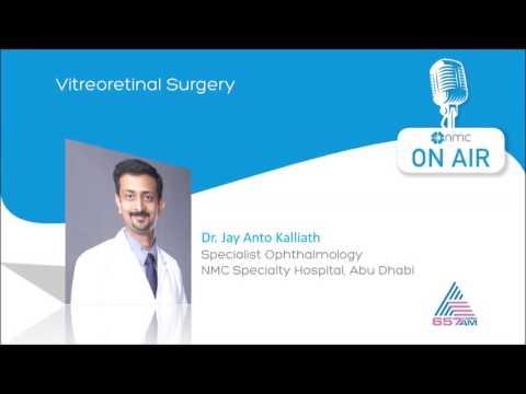 Vitreoretinal Surgery [Malayalam] - Dr. Jay Kalliath - Asianet Radio