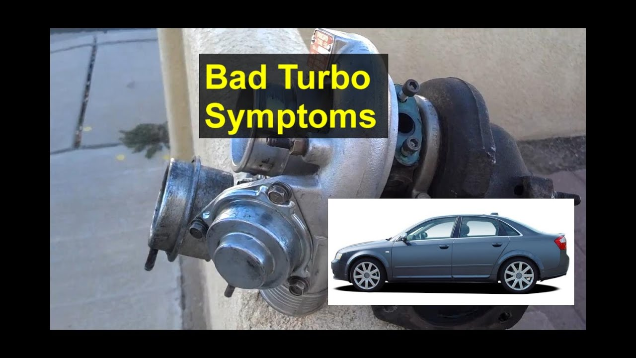 Bad Turbo Charger Symptoms Smoking Out The Tail Pipe