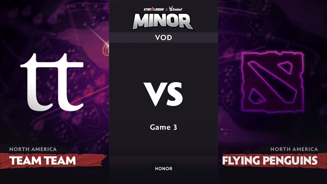[RU] Team Team vs Flying Penguins, Game 3, NA Qualifiers, StarLadder ImbaTV Dota 2 Minor