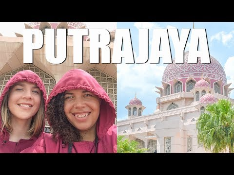 THINGS TO DO IN PUTRAJAYA // MALAYSIA
