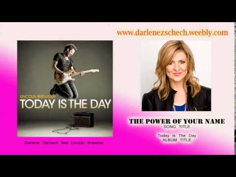 Darlene Zschech - The Power Of Your Name ft. Lincoln Brewster