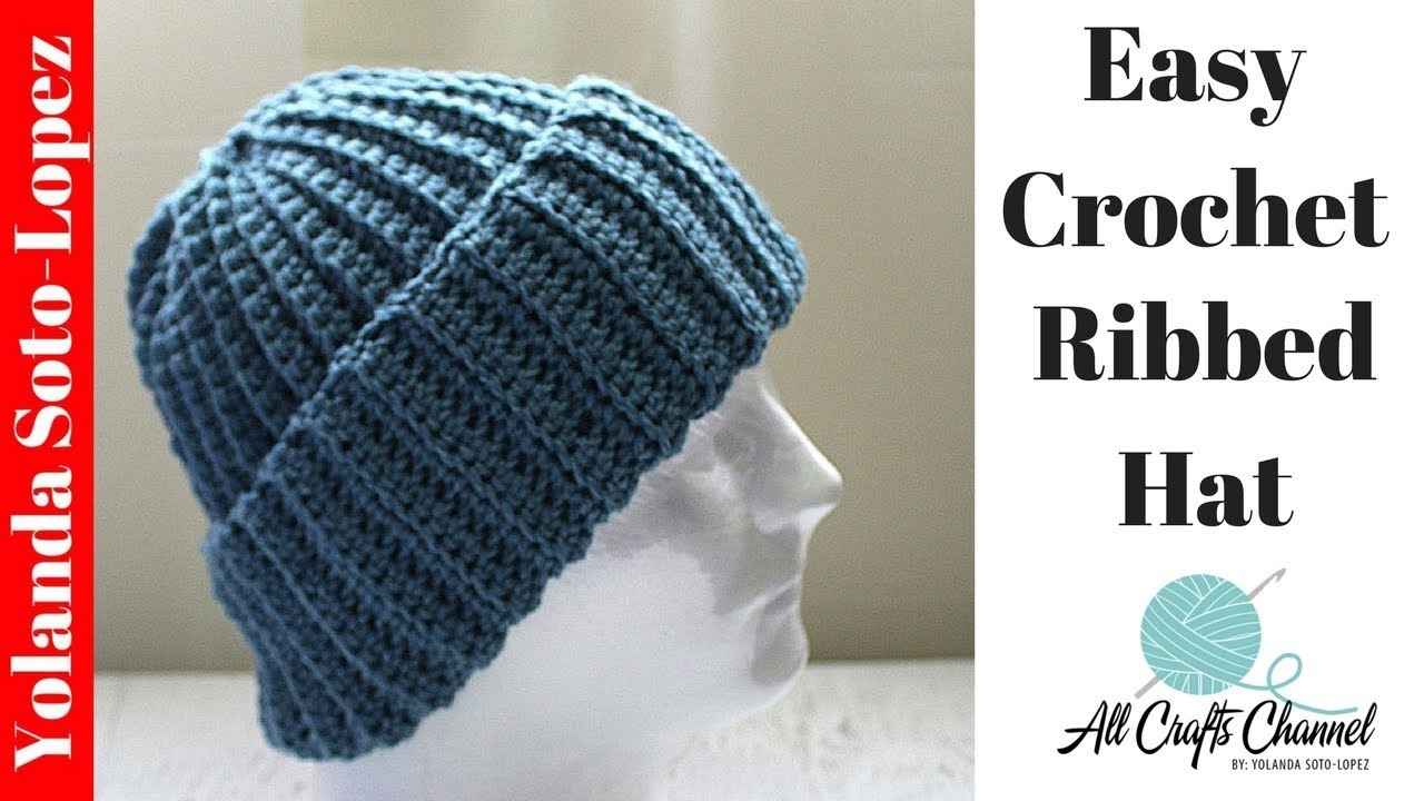 aa08611af Easy Crochet Ribbed Hat / Beginner Crochet.