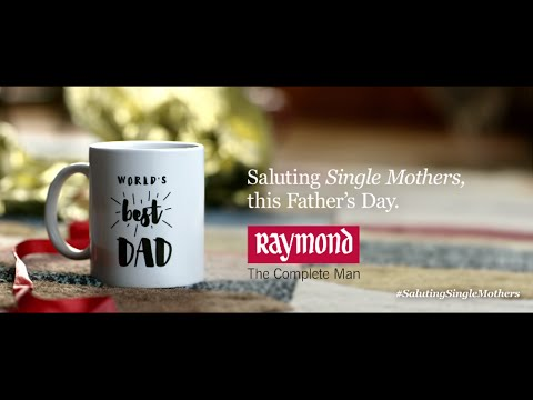Raymond - The Complete Man Saluting Single Mothers this Father's day