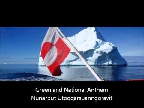 Nunarput Utoqqarsuanngoravit Grønland nationalsang Greenland National Anthem