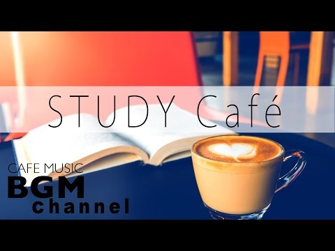 Music For Study - Relaxing Bossa Nova & Jazz Music - Background Cafe Music