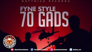 Fyne Style - 70 Gads [Badbreed Sitt'n Riddim] July 2019