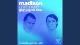 Скачать Don T Call Me Baby Super Disco Club Remix