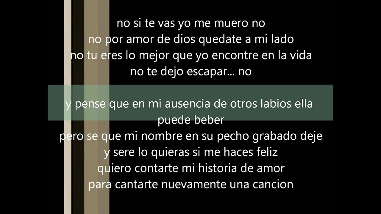 Maelo Ruiz Si Te Vas Yo Me Muero Con Letra Youtube