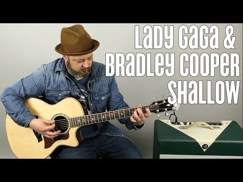 """How to Play """"Shallow"""" on Guitar by Lady Gaga and Bradley Cooper – A Star is Born"""