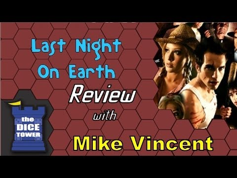 Last Night on Earth Review - with Mike Vincent