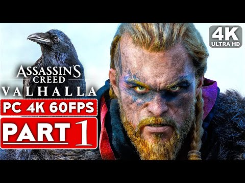 ASSASSIN'S CREED VALHALLA Gameplay Walkthrough Part 1 [4K 60FPS PC] – No Commentary