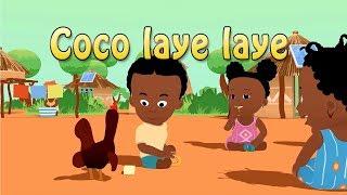 Coco Laye Laye - Comptine africaine pour enfant (avec paroles)