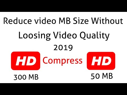 How To Compress A Video 2019