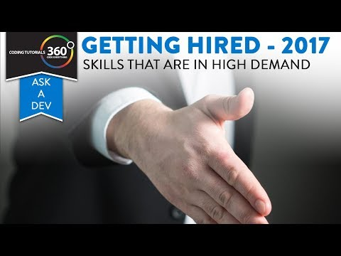 Getting Hired in 2017 - Top Skills in High Demand | Ask A Dev