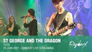 St George and the Dragon - TOTO - Live cover RazberX