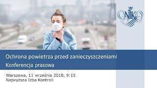 Konferencja prasowa NIK - Ochrona powietrza przed zanieczyszczeniami