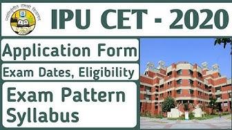 IPU CET 2020: Application Form, Exam Dates, Eligibility, Pattern, Syllabus | GGSIPU 2020
