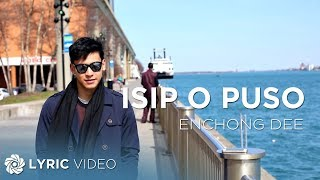 Enchong Dee - Isip O Puso (Official Lyric Video)