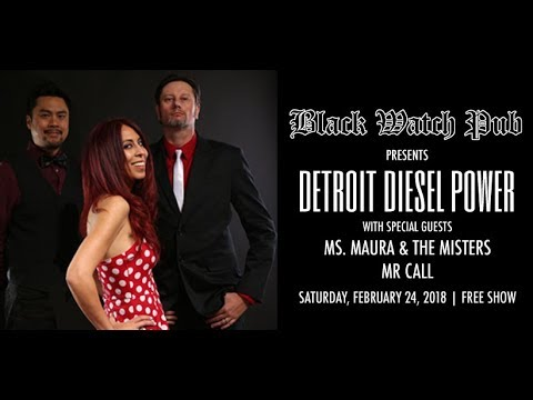 Detroit Diesel Power is playing a free show at Black Watch Pub 2/24/18