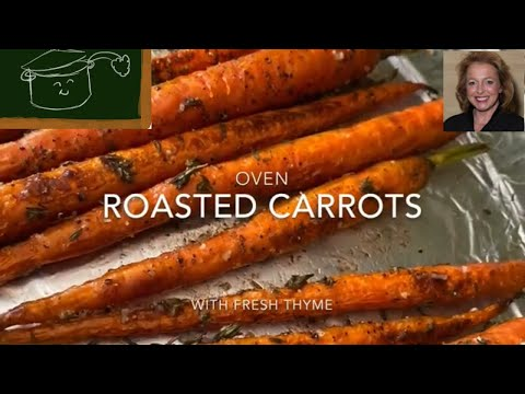 How to Make the Simplest, Most Delicious Roasted Carrots Easy, Inexpensive and Oh, So Good!