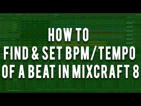 How to find & set bpm of a beat In Mixcraft 8