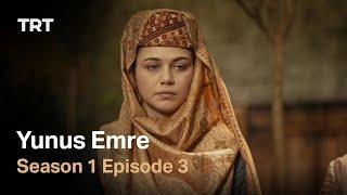 Yunus Emre - Season 1 Episode 3 (English subtitles)