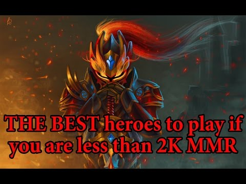 THE BEST heroes to play if you are less than 2K MMR in PATCH