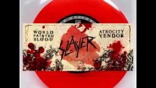 SLAYER - World Paint Blood / Atrocity Vendor FULL SINGLE (2010)