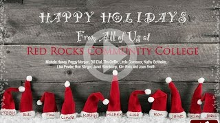 Happy Holidays From Red Rocks Community College!