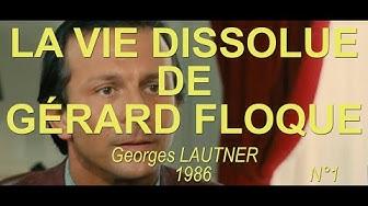 LA VIE DISSOLUE DE GERARD FLOQUE 1986 N°1/2 (Roland Giraud, Jacques François, Jacqueline Maillan)