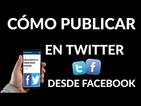 Cómo Publicar en Twitter Desde Facebook