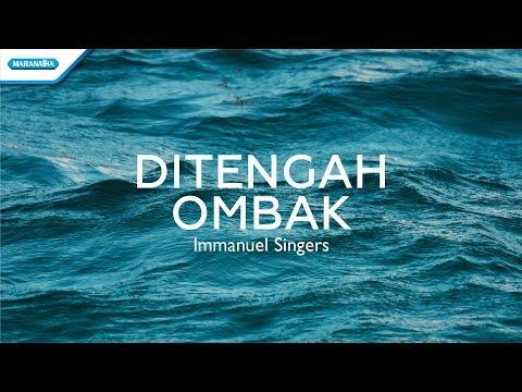 Di Tengah Ombak - Immanuel Singers (with Lyric)