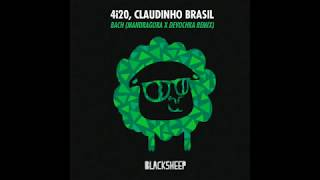 Baixar 4i20, Claudinho Brasil - Bach (Devochka & Mandragora Remix)
