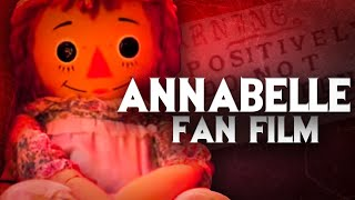 ANNABELLE 3 - Official Trailer (2019) FAN FILM