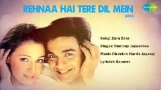 Zaraa Zaraa | Rehnaa Hai Terre Dil Mein | Hindi Film Song | Bombay Jayashree