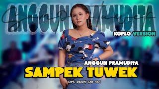 SAMPEK TUWEK - ANGGUN PRAMUDHITA (OFFICIAL VIDEO)