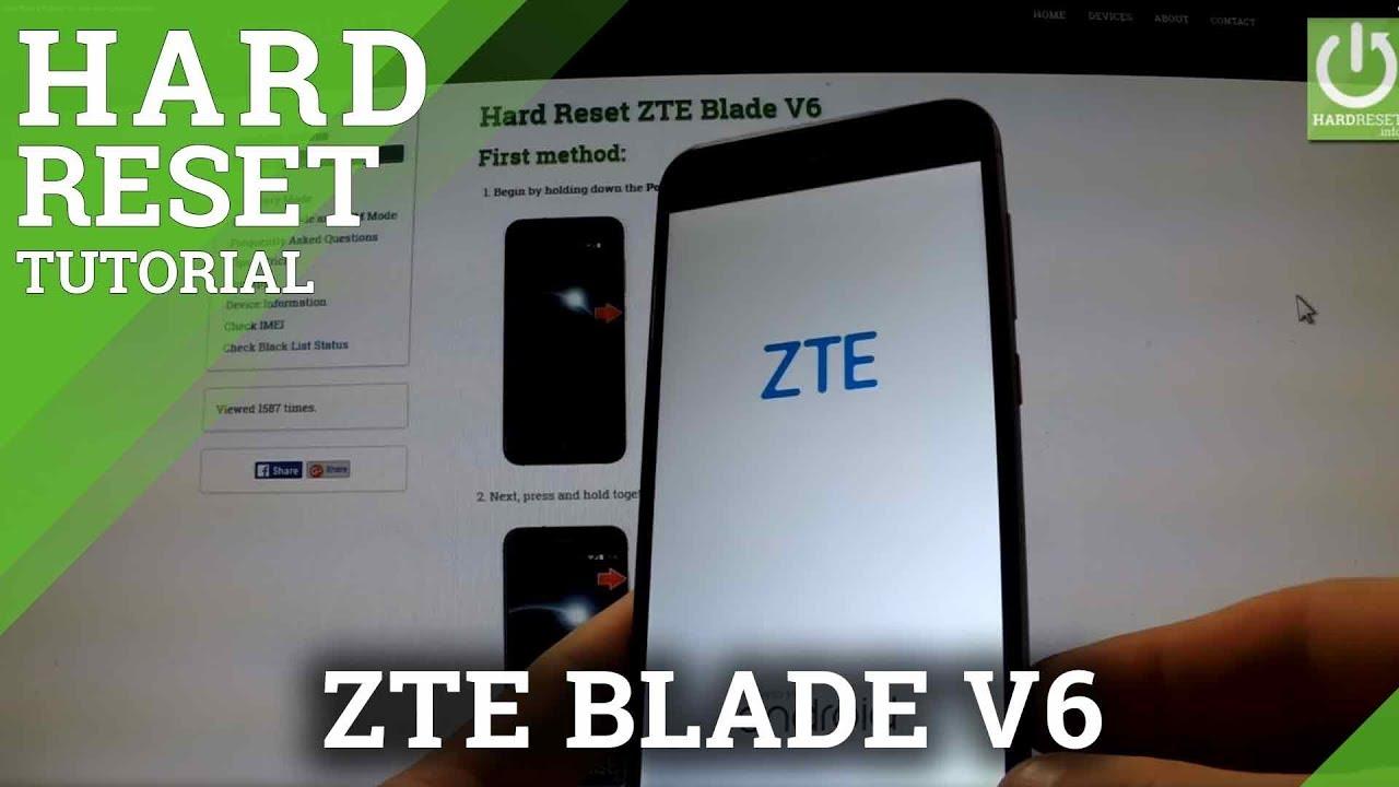Hard Reset ZTE Blade V6 - wipe data by Factory Reset