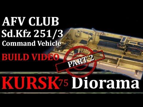 1/35 Kursk Diorama Part 2: AFV CLUB Sd.Kfz. 251/3 Ausf C Build: Kursk75