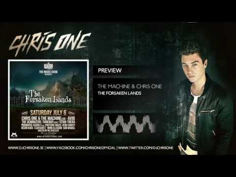 The Machine & Chris One - The Forsaken Lands (HQ Preview)