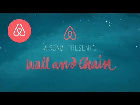 Breaking Down Walls | Wall & Chain | Airbnb