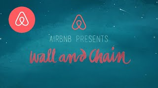 Gambar cover Breaking Down Walls | Wall & Chain | Airbnb
