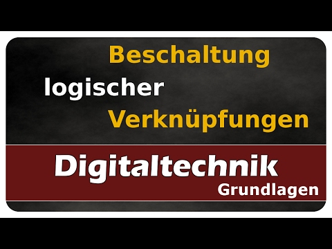 Let\'s Learn Digitaltechnik - Beschaltung logischer Verknüpfungen ...