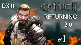 #1 - He is back! Gothic 2: Returning 2.0 English
