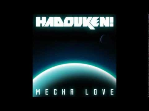 """Mecha Love (Album Version)""-Hadouken! Lyrics"