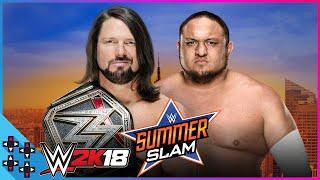 SummerSlam 2018: AJ Styles vs. Samoa Joe - WWE Title Match - WWE 2K18 Sims