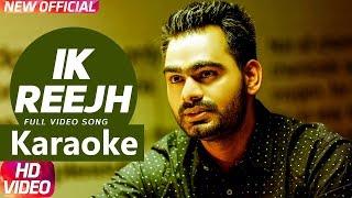 One Wish - Ik Reejh(EK reejh) Prabh Gill Karaoke-Punjabikaraoke.blogspot.in